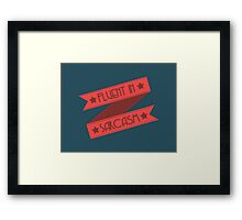 Fluent in Sarcasm Ribbons Framed Print