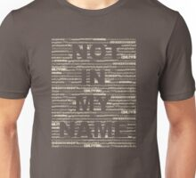 Not in my Name WHITE Unisex T-Shirt