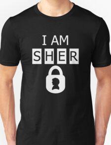 I AM SHER locked 2 Unisex T-Shirt