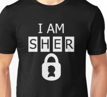 I AM SHER locked 2 Unisex T-Shirt