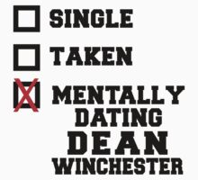 Single Taken Dean Winchester by designsbybri