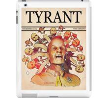 'Tyrant' iPad Case/Skin
