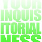 Your Inquisitorialness by GrlizzyBear