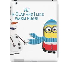 I like warm hugs! Minion and Olaf iPad Case/Skin