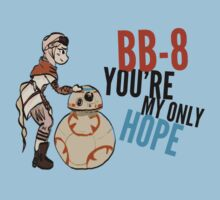 BB-8 You're my Only Hope Kids Clothes