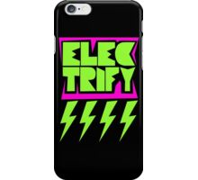 Electrify iPhone Case/Skin