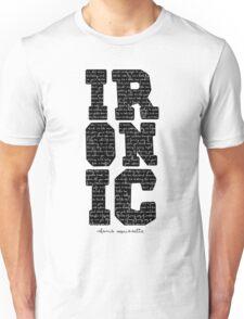 Ironic tshirt Alanis Morisette  Unisex T-Shirt
