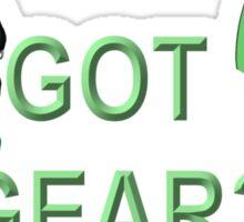 Got Gear? Sticker