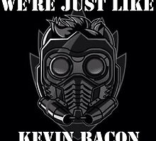 "Peter Quill Star-Lord ""We're Just Like Kevin Bacon"" by Bastards And  Broken Things"