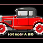 Ford model A - all products by Dennis Melling