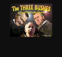 "The Three Bushes in ""Third Time's the Charm"" Unisex T-Shirt"