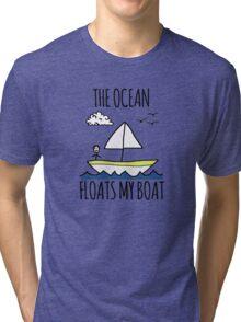 The Ocean Floats My Boat Tri-blend T-Shirt