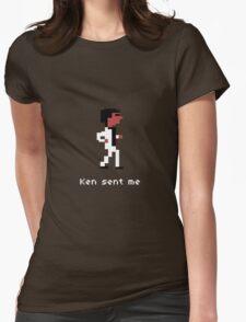 Ken Sent Me Womens Fitted T-Shirt
