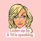 Listen up 5s, a 10 is speaking by Sam Adams