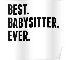 Best Babysitter Ever Poster