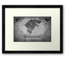 Game of Thrones Birthday: Happy Name Day, Cake is Coming Framed Print
