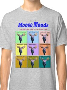 (Advanced) Moose Moods Classic T-Shirt