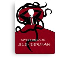 Sweet Dreams, Slender Man Canvas Print