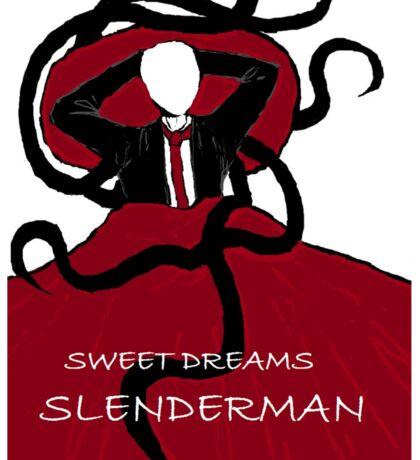 Sweet Dreams, Slender Man Sticker
