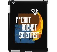 F*ckin Rocket Scientist iPad Case/Skin