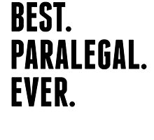 Best Paralegal Ever by kwg2200