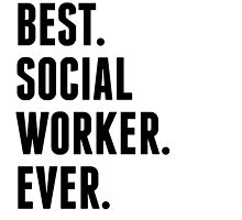 Best Social Worker Ever by kwg2200