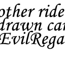 Evil Regals Sticker Sticker
