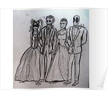 Gala with mystique deadpool harley Quinn & the Joker Poster
