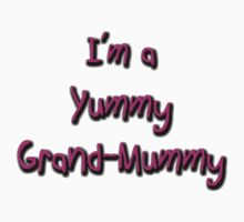 Yummy Grand-Mummy by Belinda Stewart