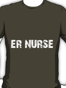 Badass ER Nurse T-shirt T-Shirt