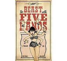 The beast with five hands  Photographic Print