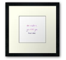 The trouble is, you think you have time quote Framed Print