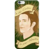 the costner to your houston iPhone Case/Skin