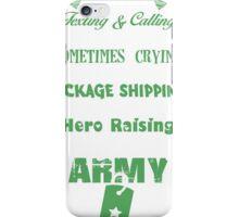 I Am Army mom T-shirt iPhone Case/Skin