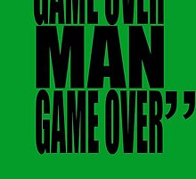 movie quotes: game over by shinypikachu