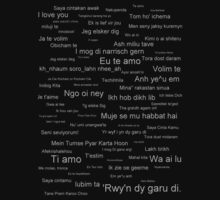 I  Love You (in every language) T-Shirt