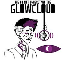 We do NOT understand the GLOWCLOUD Photographic Print