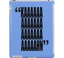 movie quotes: KAHN iPad Case/Skin