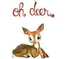 Oh Deer! by Erin Wetzel