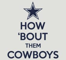 How 'Bout Them Cowboys by Johnny Rodriguez