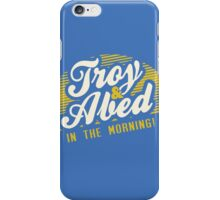Troy and Abed in the Morning! iPhone Case/Skin