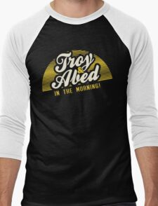 Troy and Abed in the Morning! Men's Baseball ¾ T-Shirt