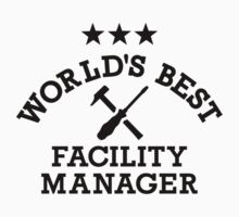 World's best Facility Manager by Designzz