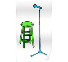 Stand Up Comedy Stool and Mic.  Poster