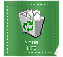 your life: recycle bin [vaporwave] Poster