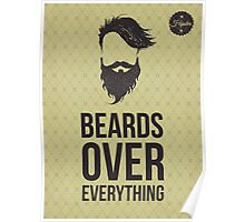Berads over everything poster Poster