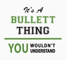 It's a BULLETT thing, you wouldn't understand !! by itsmine