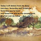 Yesterday, Today and Tomorrow by Maree  Clarkson