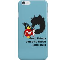 Magikarp- Good Things Come to those Who Wait iPhone Case/Skin