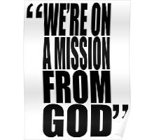movie quotes: on a mission Poster